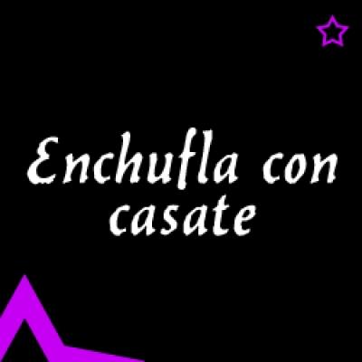 Видео уроци - Enchufla con casate